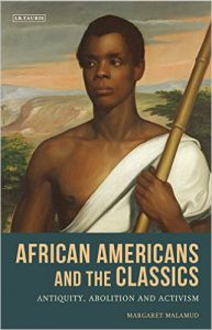 """""""Communities for Empowerment: Antebellum African-American Literary and Debating Societies,"""" by Margaret Malamud (Black Classicism Series) @ McCune Room, HSSB 6th Floor"""