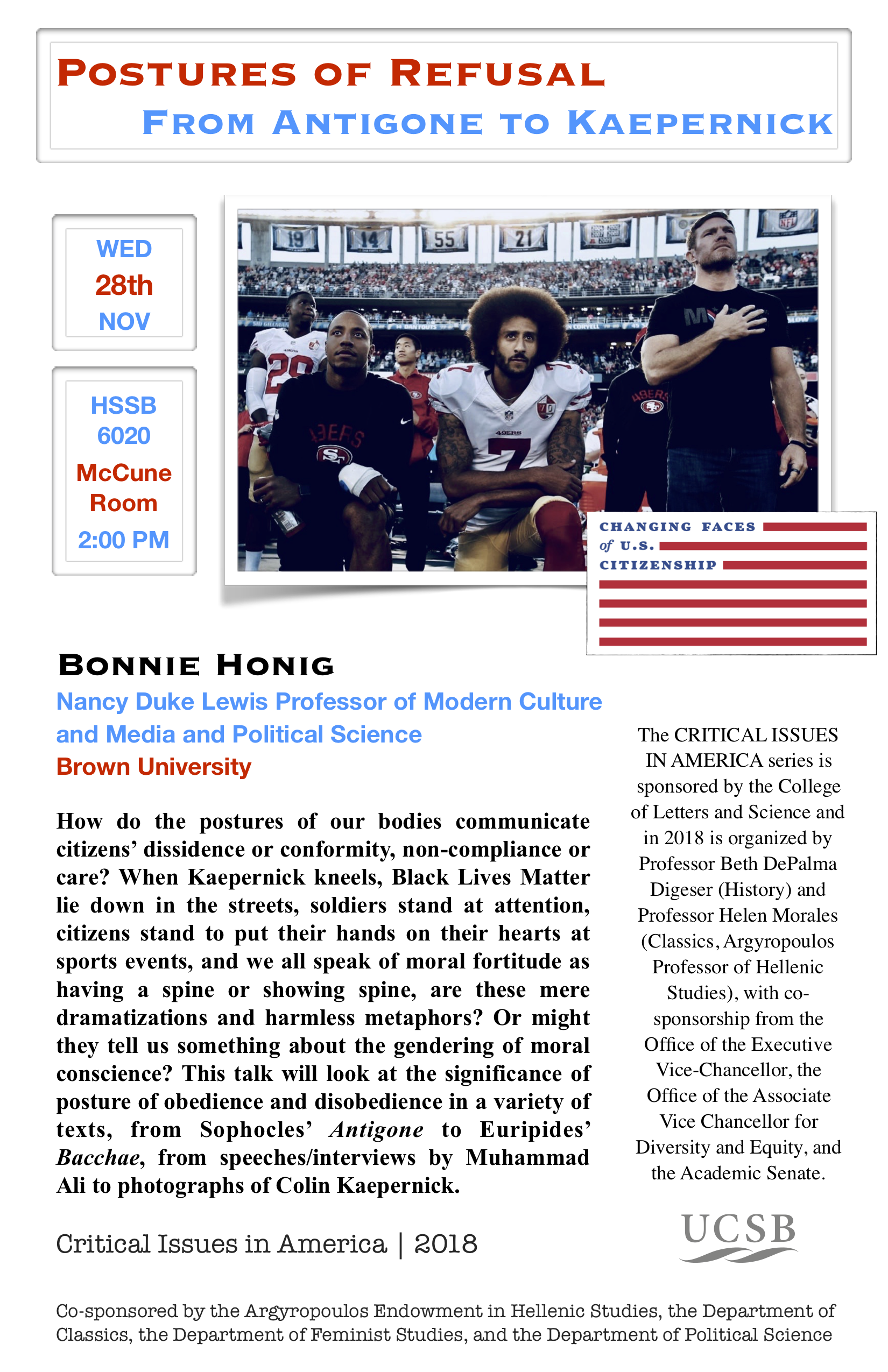 "Bonnie Honig (Brown University) ""Postures of Refusal from Antigone to Kaepernick"" @ The McCune Conference Room, HSSB 6020 
