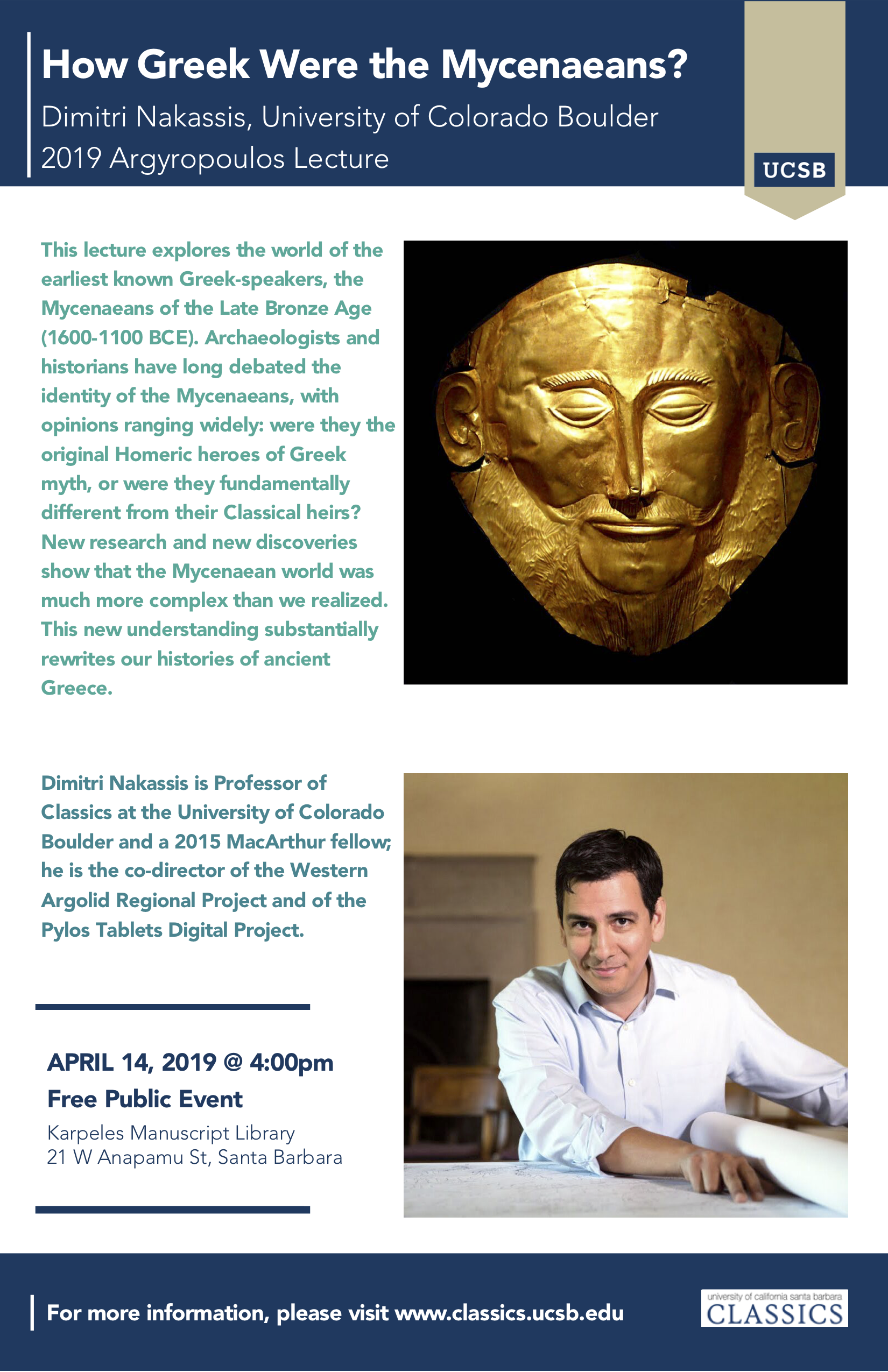 "2019 Argyropoulos Lecture: Dimitri Nakassis (University of Colorado Boulder), ""How Greek Were the Mycenaeans?"" @ Karpeles Manuscript Library"