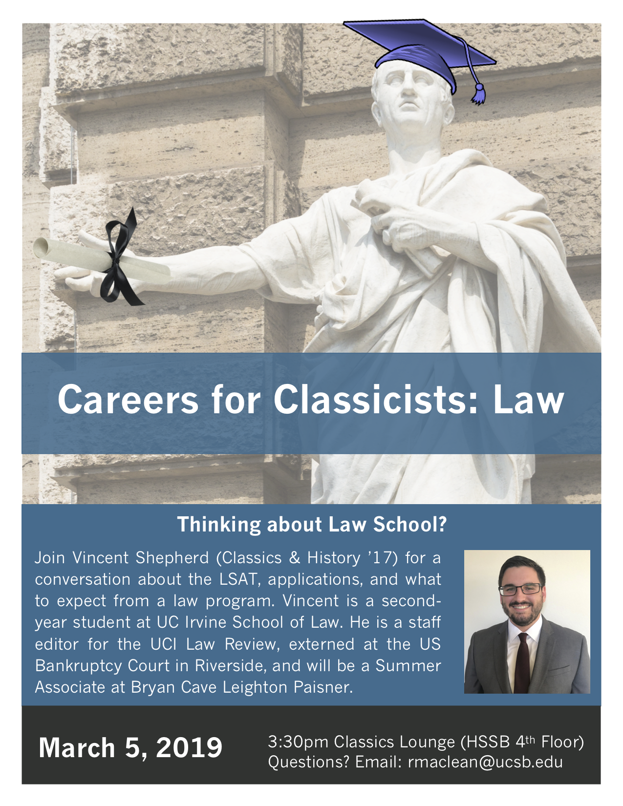 Careers for Classicists: Law - A Conversation with Vincent Shepherd (Classics & History '17) @ Classics Lounge - HSSB 4072