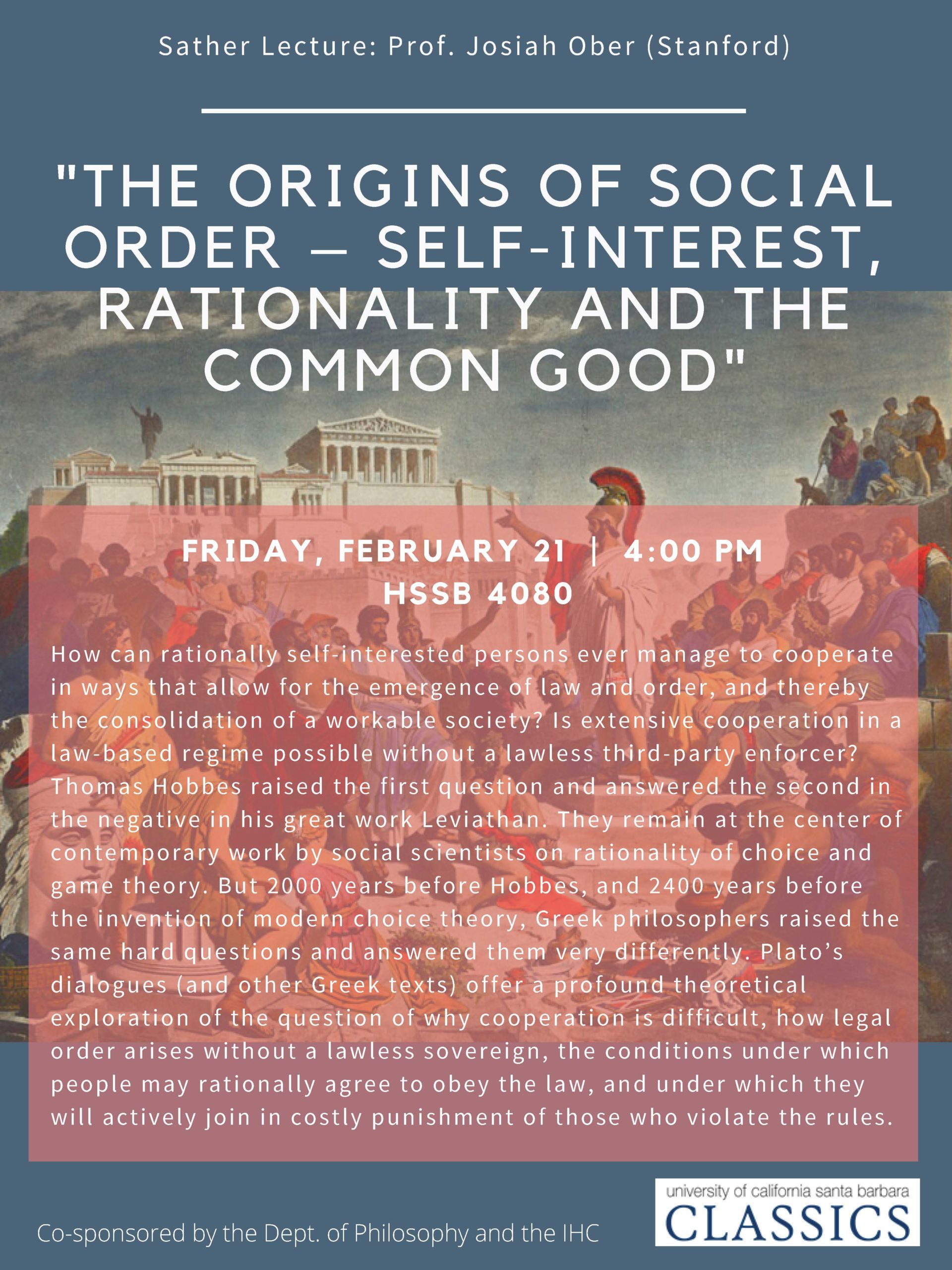 "Sather Lecture: Prof. Josiah Ober (Stanford) ""The Origins of Social Order – Self-Interest, Rationality and the Common Good"""