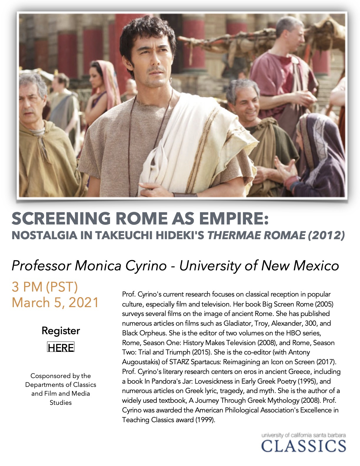 "Monica Cyrino (University of New Mexico): ""Screening Rome as Empire: Nostalgia in Takeuchi Hideki's 'Thermae Romae' (2012)"""