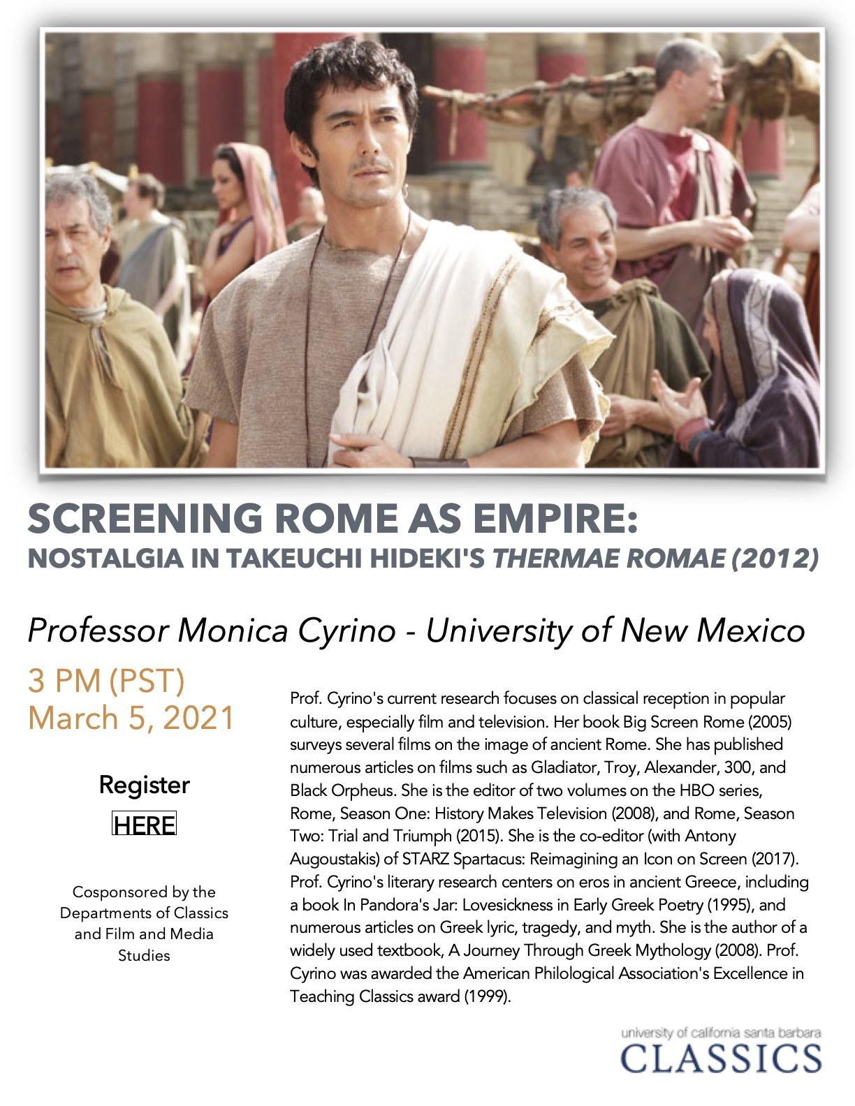 """Monica Cyrino (University of New Mexico): """"Screening Rome as Empire: Nostalgia in Takeuchi Hideki's 'Thermae Romae' (2012)"""""""